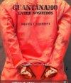 Guantanamo entre nosotros