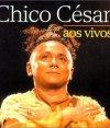 Aos vivos Chico César