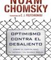 Noam Chomsky, Optimismo contra el desaliento