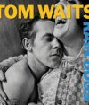 Rain Dogs, de Tom Waits. Foto: Difusión.