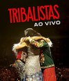 Tribalistas Ao Vivo. Foto: Difusión.