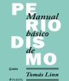 """""""Manual básico de periodismo"""", de Tomás Linn. Foto: Paidós."""