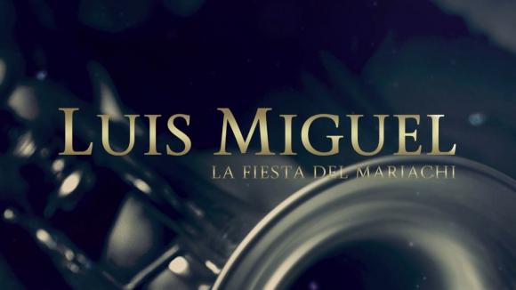 """""""La fiesta del mariachi"""" Luis Miguel"""