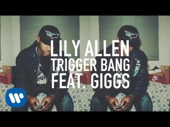 """Trigger Bang"", Lily Allen"