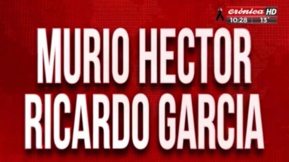 El anuncio de la muerte de Héctor Ricardo García