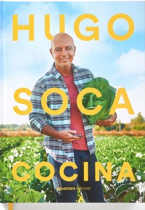 """Portada del libro """"Hugo Soca Cocina"""", el mejor libro de gastronomía de América Latina en los Gourmand. Foto: Difusión"""