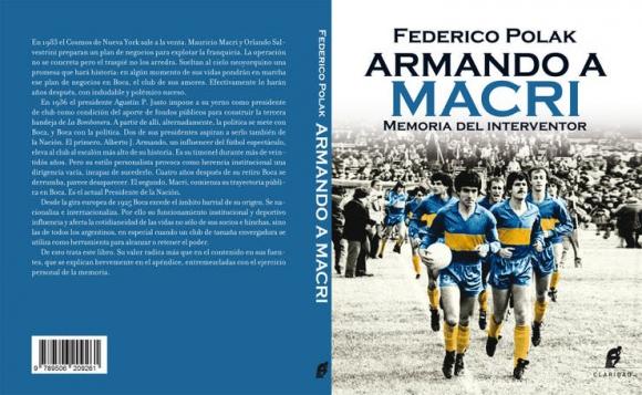 Armando a Macri, el libro de Federico Polak, el interventor de Boca