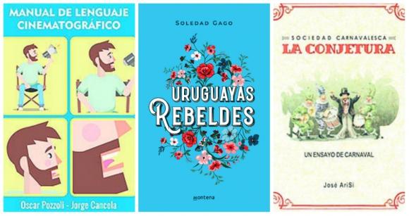 Novedades editoriales (Soledad Gago, Óscar Pozzoli y José AriSi)