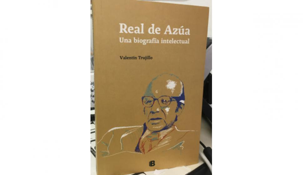 Real de Azúa. Una biografía intelectual.